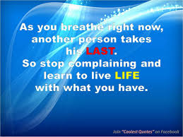 quotes about your life 35 popular stop complaining quotes about your life parryz com