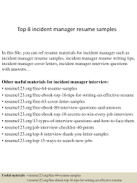 Sample Resume For Manager by Top8incidentmanagerresumesamples 150410094417 Conversion Gate01 Thumbnail 4 Jpg Cb U003d1428677107