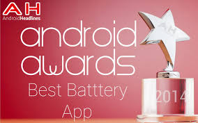 best android battery app ah awards 2014 best android battery app of the year