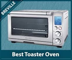 Panasonic Xpress Toaster Oven Best Microwave Toaster Oven 2017 Buyer U0027s Guide