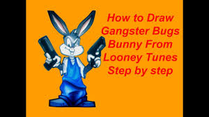 draw gangster bugs bunny looney tunes step step
