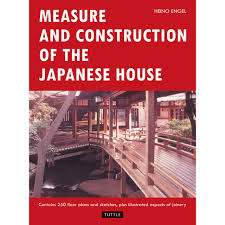 House Floor Plan Measurements Measure And Construction Of The Japanese House Tuttle Publishing