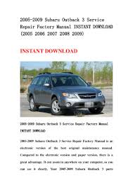 2005 2009 subaru outback 3 service repair factory manual instant down u2026