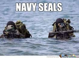 Navy Seal Meme - navy seals by greentree meme center