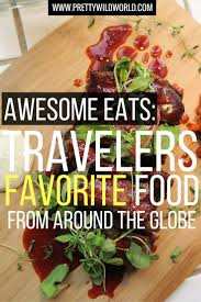 17 Best Images About For 17 Best Images About For The Foodies On Pinterest Around The