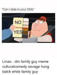 Family Sucks Meme - 25 best memes about family guy memes family guy memes