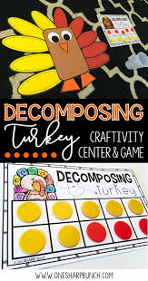 building number sense with decomposing turkey one sharp bunch
