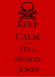 keep calm and tell demon jokes pb