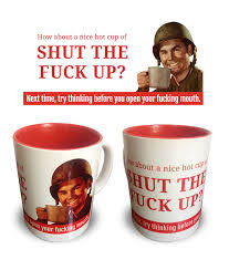 mug design how about a nice hot cup of stfu rude coffee mug order online