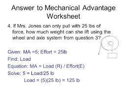answer to mechanical advantage worksheet ppt video online download