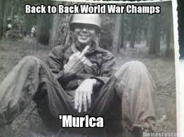 Murica Memes - meme creator back to back world war chs murica meme