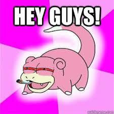 Slowpoke Meme - stoned slowpoke memes quickmeme