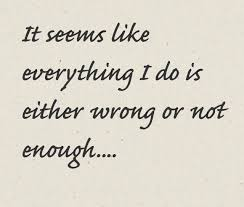 Not Good Enough Meme - 25 i ll never be good enough quotes and sayings collection quotesbae