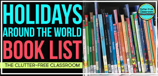 holidays around the world books for clutter free classroom