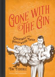 christmas cocktails vintage book review gone with the gin cocktails with a hollywood twist