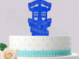dr who wedding cake topper dr who cake topper tardis i will you past future present