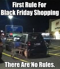 Black Friday Shopping Meme - 139 best black friday images on pinterest funny images funny