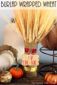 Home Decor With Burlap Burlap Wrapped Wheat For Fall Home Decor The Country Chic Cottage