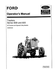 ford 600 620 630 640 650 660 800 820 850 and 860 tractors