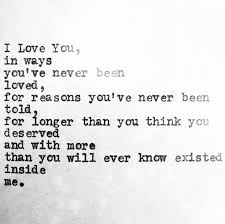 sad quotes i you in ways you ve never been loved for
