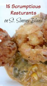 best 25 st simons island restaurants ideas on pinterest st