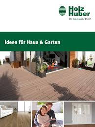 holz huber ideen für haus u0026 garten by kaiser design issuu