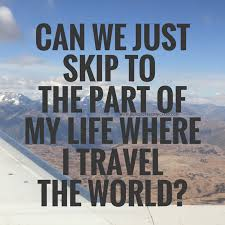travel sayings images Funny traveling sayings png