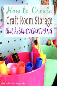 Create Storage Space With A Craft Room Organization And Storage Cubby Shelves Pegboard And More