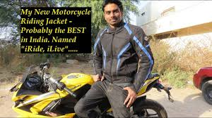 motorcycle riding accessories my new motorcycle riding jacket probably the best in india
