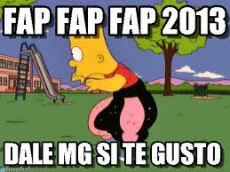 Fap Fap Fap Memes - fap fap fap 2013 dancing bart meme on memegen