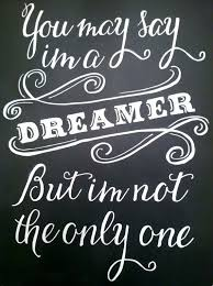 beatles quote imagine you may say i m a dreamer vintage
