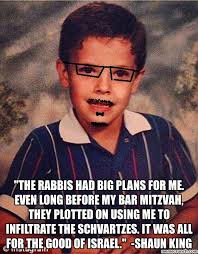 Shaun T Memes - the rabbis had big plans for me even long before my bar mitzvah