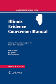 illinois evidence courtroom manual lexisnexis store