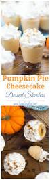 thanksgiving treat no bake pumpkin pie cheesecake dessert shooters a great unique thanksgiving treat sugarspunrun jpg