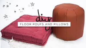 Giant Floor Pillows For Kids by Diy Floor Poufs And Floor Pillows The Sorry Girls Youtube