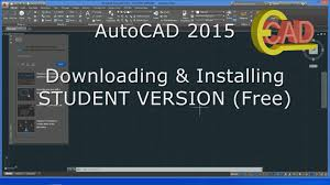 autocad 2015 how to download and install free student version