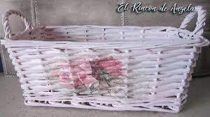 tutorial decoupage en mimbre decoupage y pintura chalk paint para reciclar un cesto de mimbre diy