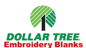dollar tree embroidery blanks 2017