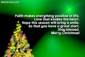faith makes everything possible in merry wish