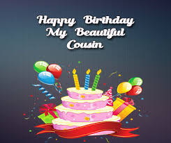 Happy Birthday Wishes For A Cousin Happy Birthday Wishes For Cousin Occasions Messages