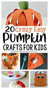 20 crazy easy pumpkin crafts for kids craft activities and