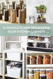 how to organize your kitchen cabinets 15 ways to guarantee you ll keep your kitchen cabinets organized