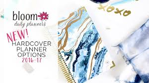 introducing bloom daily planners new hard cover planner options