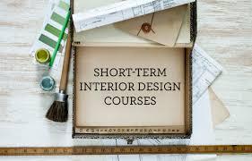 Short Courses Interior Design by Six Short Term Interior Design Courses You Need To Know About