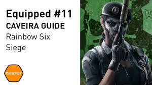 equipped 11 caveira operator guide youtube