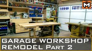 garage workshop remodel part 2 youtube