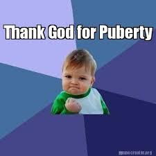 Thank God Meme - meme creator thank god for puberty meme generator at memecreator