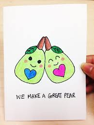 we make a great pear and card for boyfriend