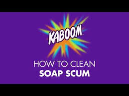 how to clean soap scum with kaboom youtube
