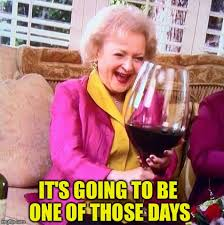 Betty White Memes - betty white wine memes imgflip